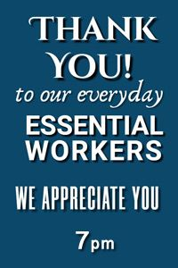 Thank you all essential workers!